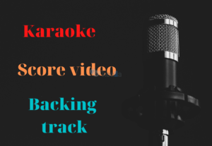 Karaoke video, Score video, Backing track